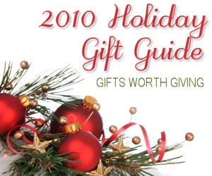 Holiday Gift Guides 2010